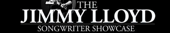 Jimmy Lloyd : Songwriter Showcase